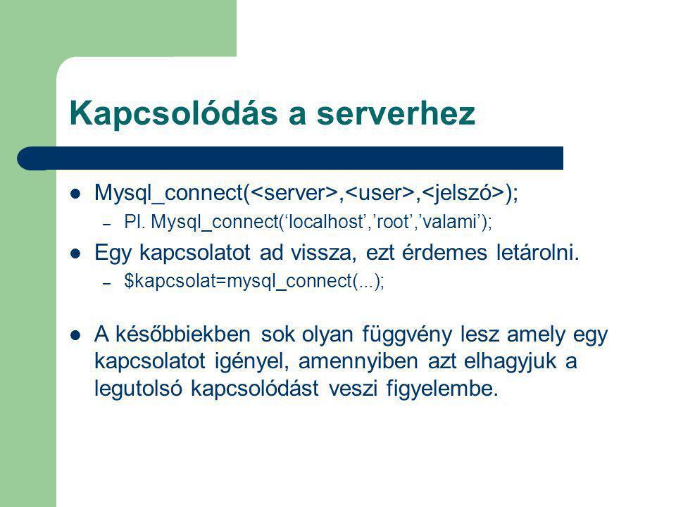 Kapcsolódás a serverhez