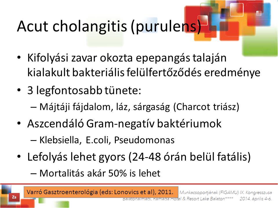 Acut cholangitis (purulens)