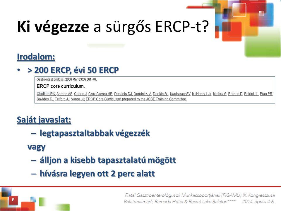 Ki végezze a sürgős ERCP-t