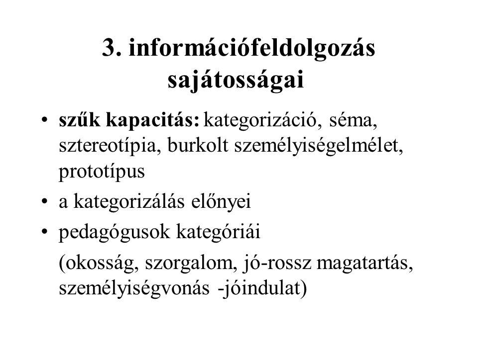 3. információfeldolgozás sajátosságai