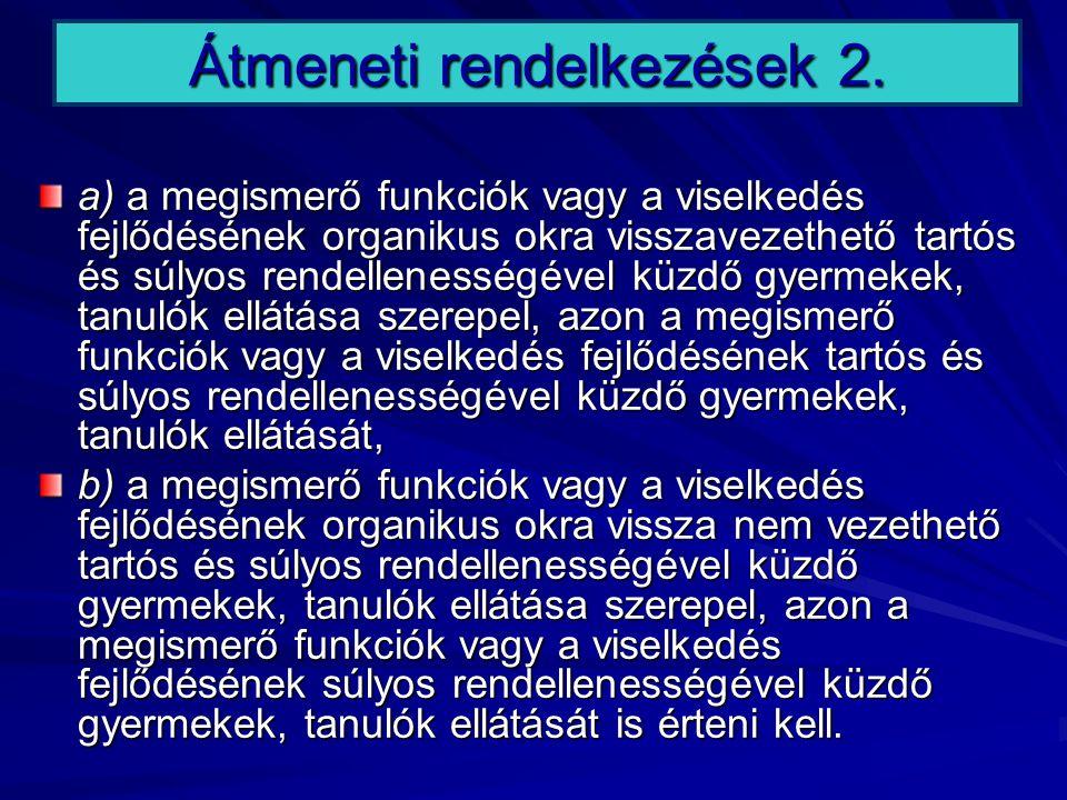Átmeneti rendelkezések 2.