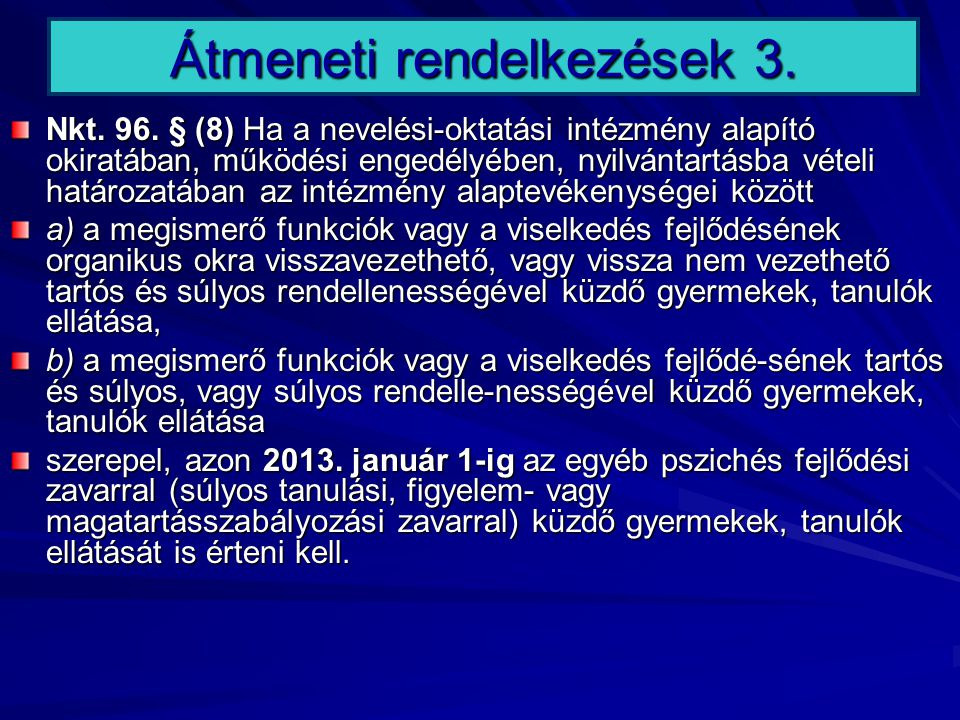 Átmeneti rendelkezések 3.