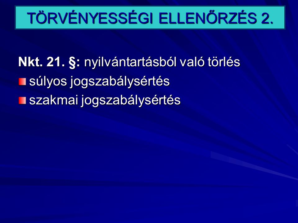 TÖRVÉNYESSÉGI ELLENŐRZÉS 2.