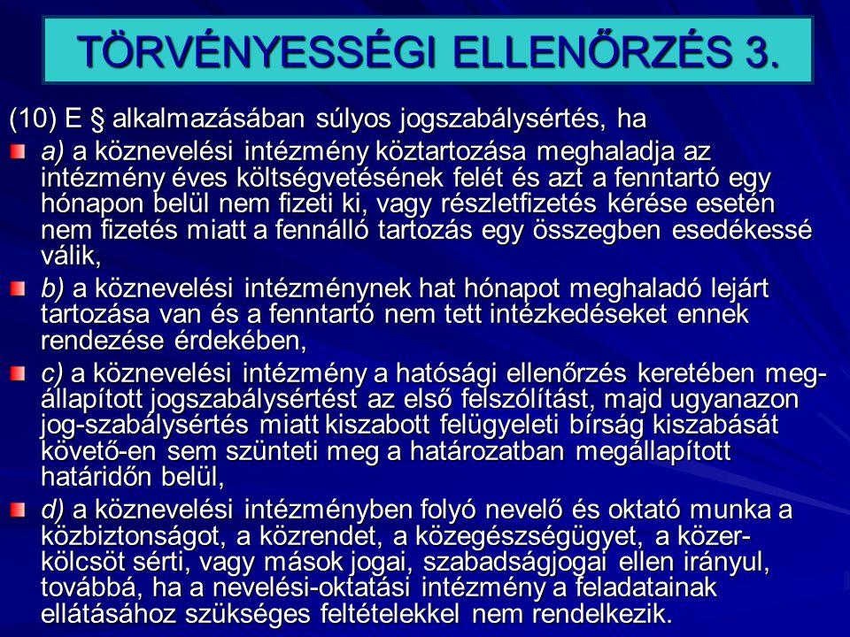 TÖRVÉNYESSÉGI ELLENŐRZÉS 3.