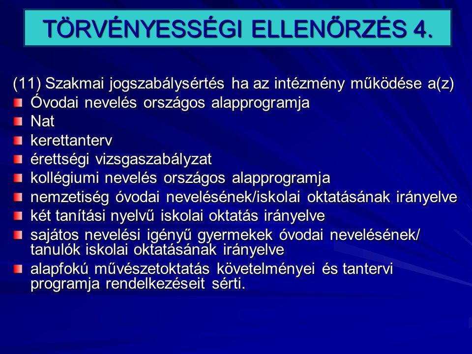 TÖRVÉNYESSÉGI ELLENŐRZÉS 4.