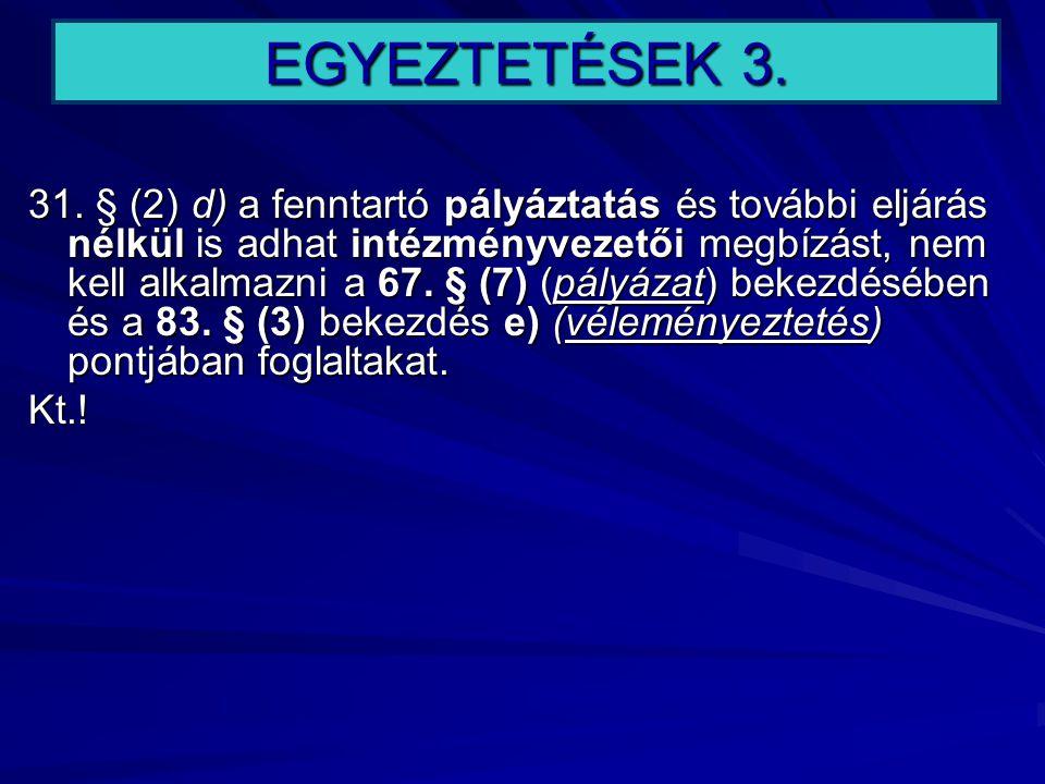 EGYEZTETÉSEK 3.
