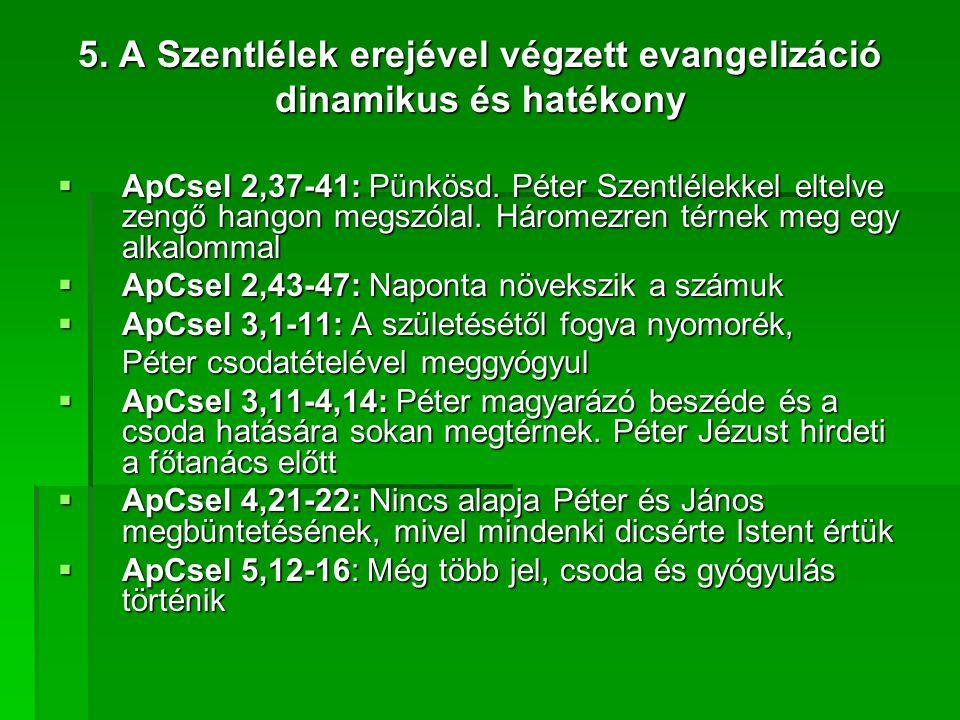 5. A Szentlélek erejével végzett evangelizáció