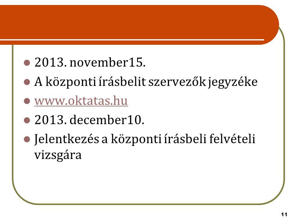 2013. november15. A központi írásbelit szervezők jegyzéke.