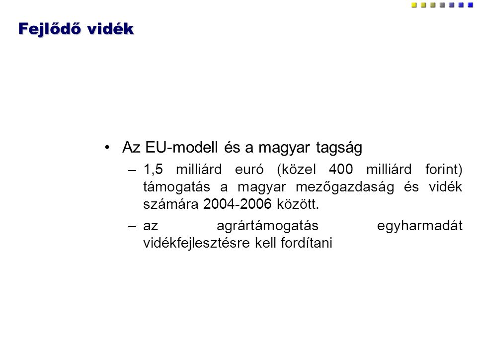 Az EU-modell és a magyar tagság