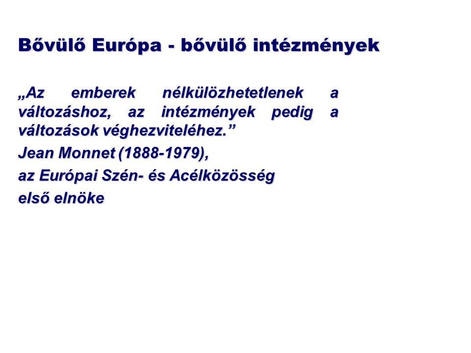 Bővülő Európa - bővülő intézmények