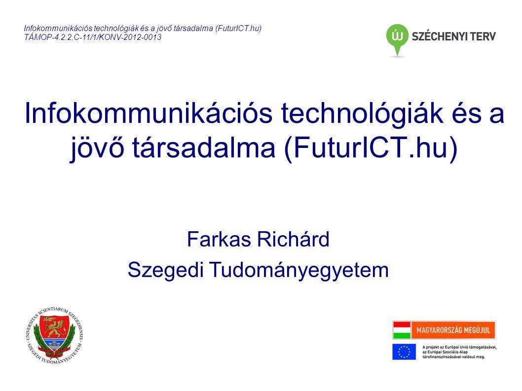 Infokommunikációs technológiák és a jövő társadalma (FuturICT.hu)
