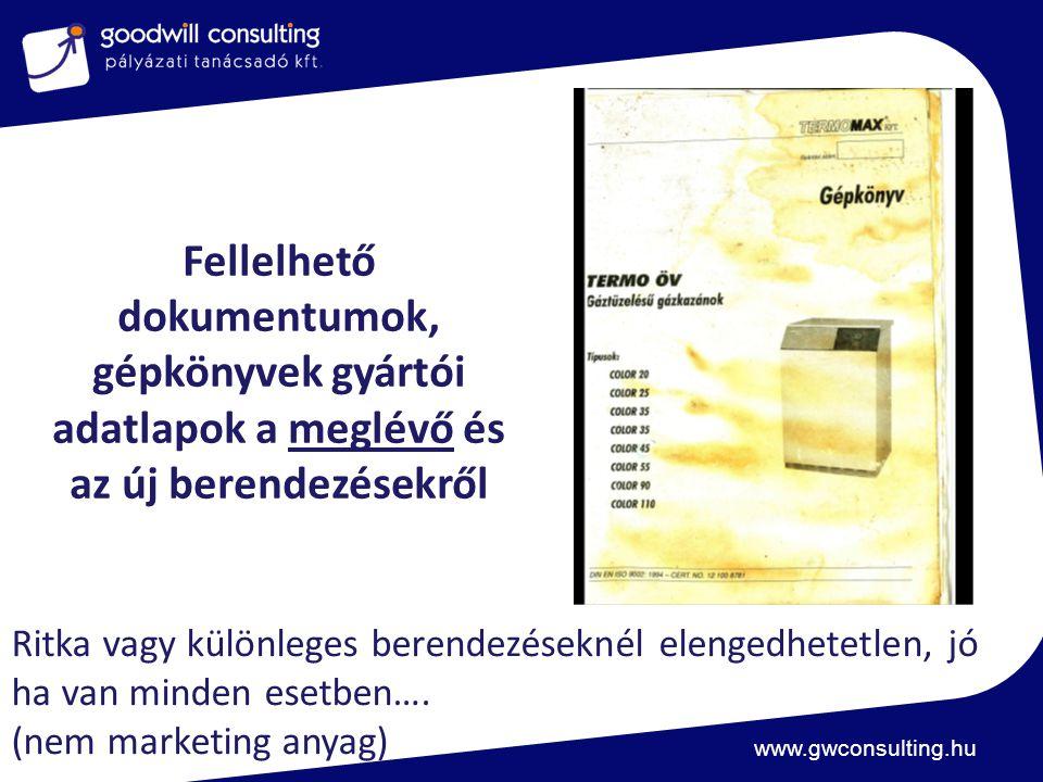 Fellelhető dokumentumok, gépkönyvek gyártói adatlapok a meglévő és