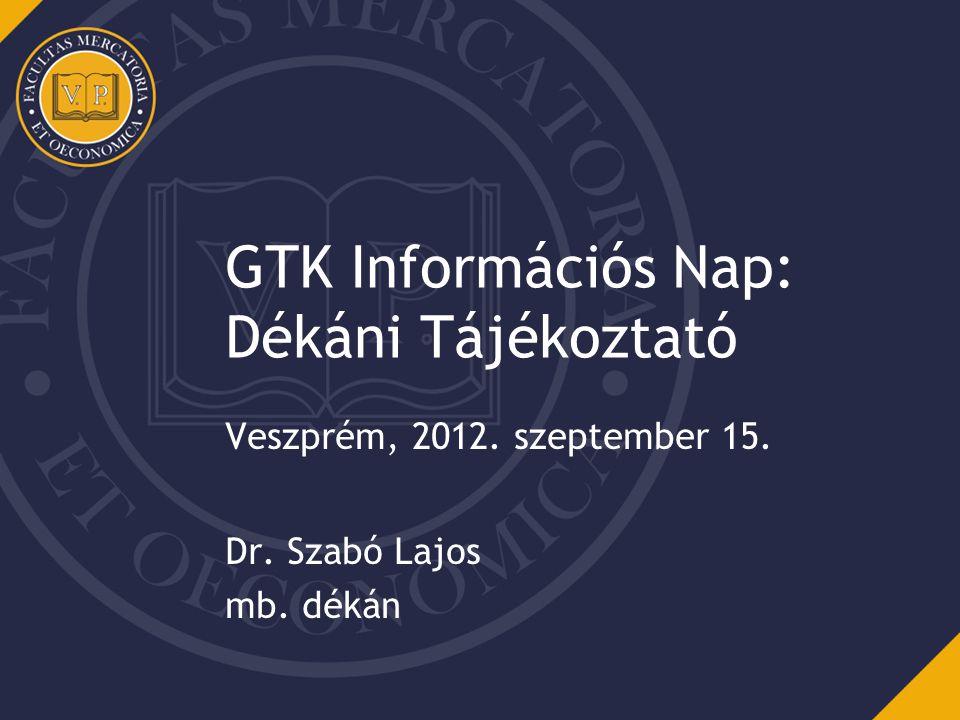 GTK Információs Nap: Dékáni Tájékoztató