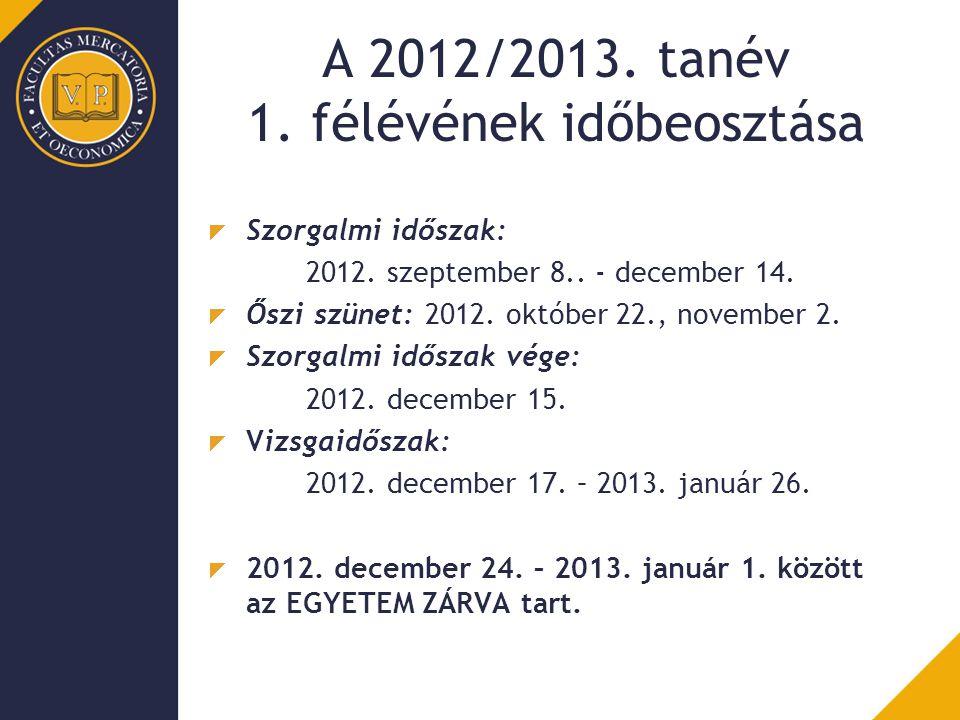 A 2012/2013. tanév 1. félévének időbeosztása