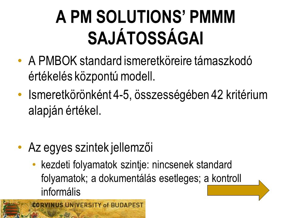 A PM SOLUTIONS' PMMM SAJÁTOSSÁGAI