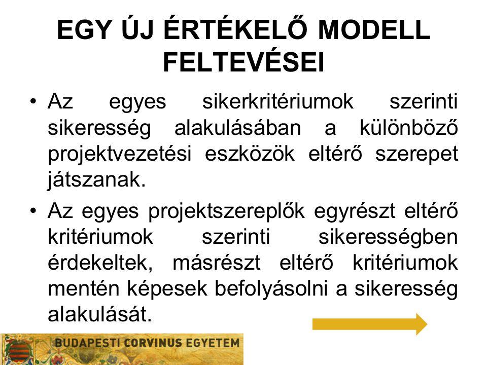 Egy új értékelő modell feltevései
