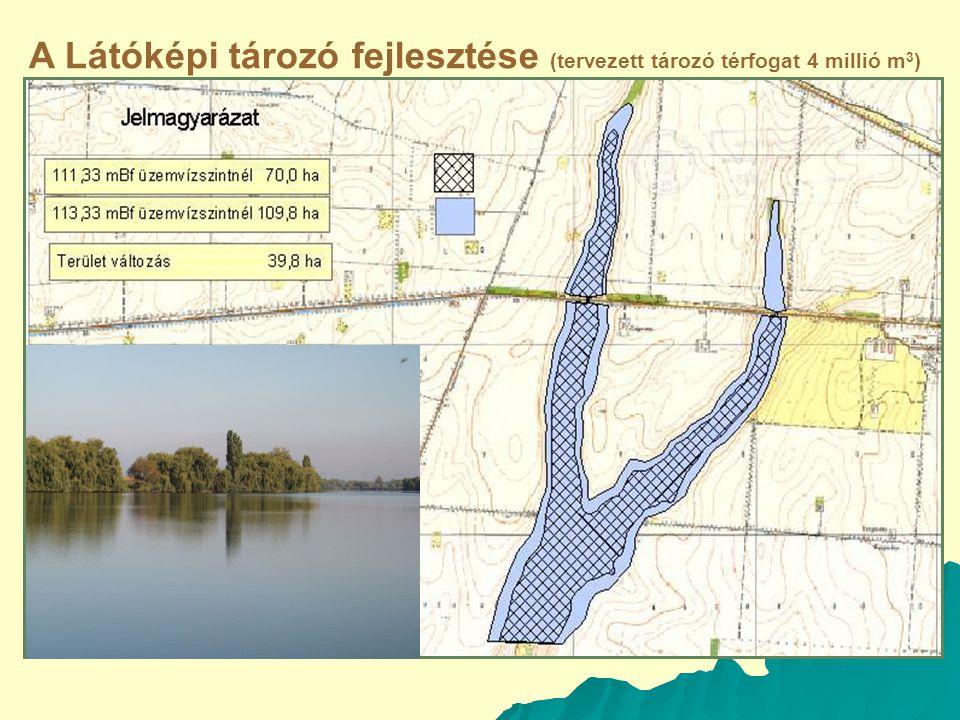 A Látóképi tározó fejlesztése (tervezett tározó térfogat 4 millió m3)