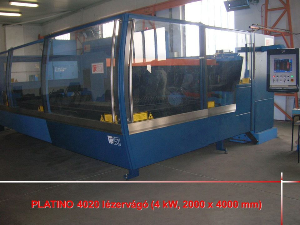 PLATINO 4020 lézervágó (4 kW, 2000 x 4000 mm)
