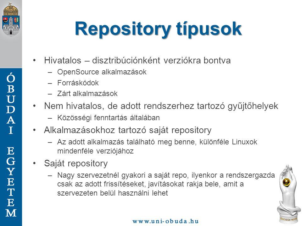 Repository típusok Hivatalos – disztribúciónként verziókra bontva