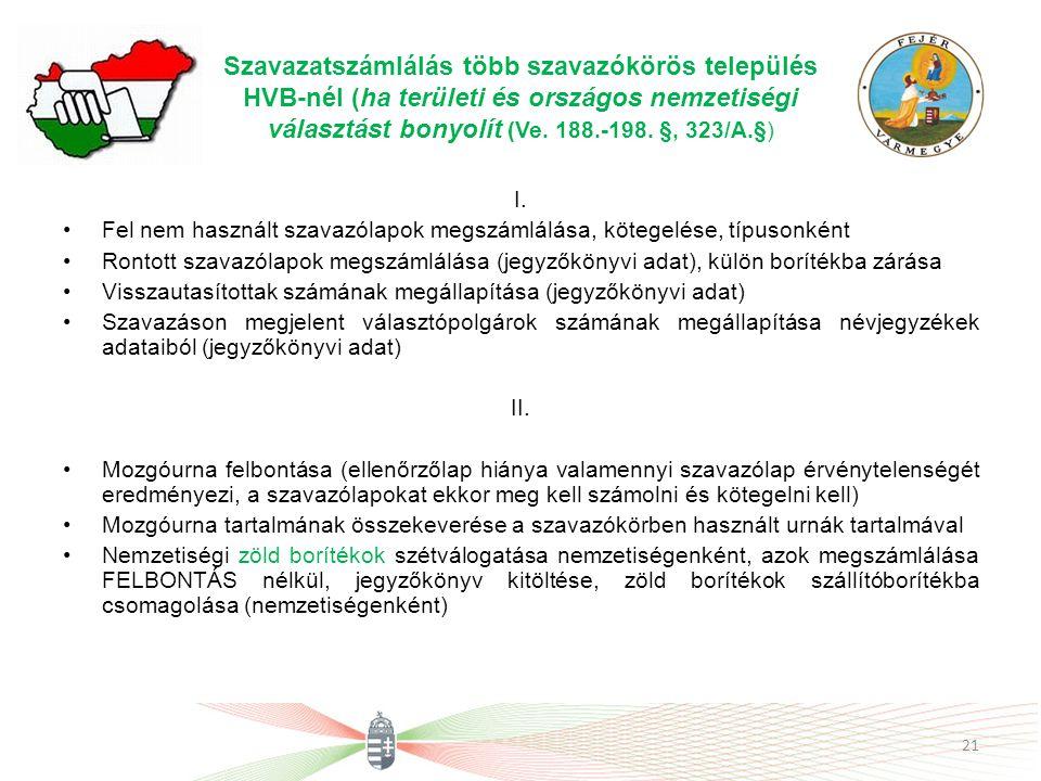Szavazatszámlálás több szavazókörös település HVB-nél (ha területi és országos nemzetiségi választást bonyolít (Ve. 188.-198. §, 323/A.§)