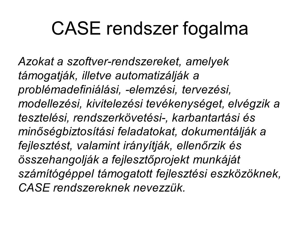 CASE rendszer fogalma