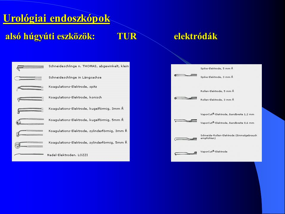 Urológiai endoszkópok