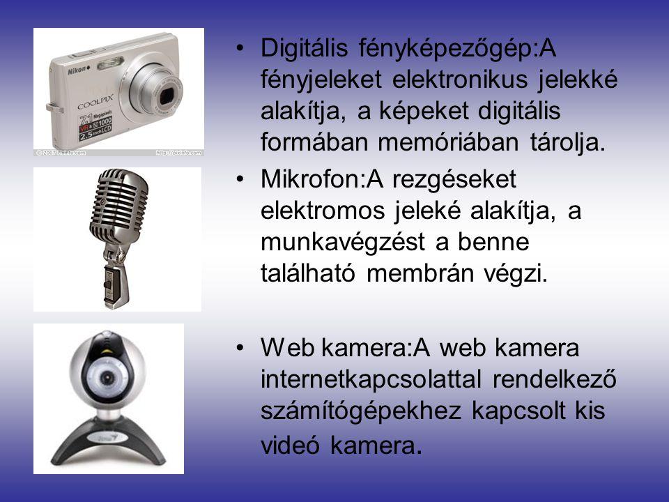 Digitális fényképezőgép:A fényjeleket elektronikus jelekké alakítja, a képeket digitális formában memóriában tárolja.