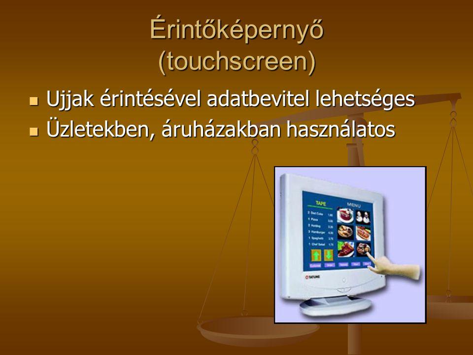 Érintőképernyő (touchscreen)