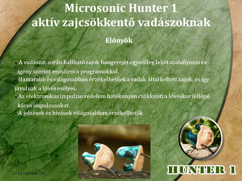 Microsonic Hunter 1 aktív zajcsökkentő vadászoknak