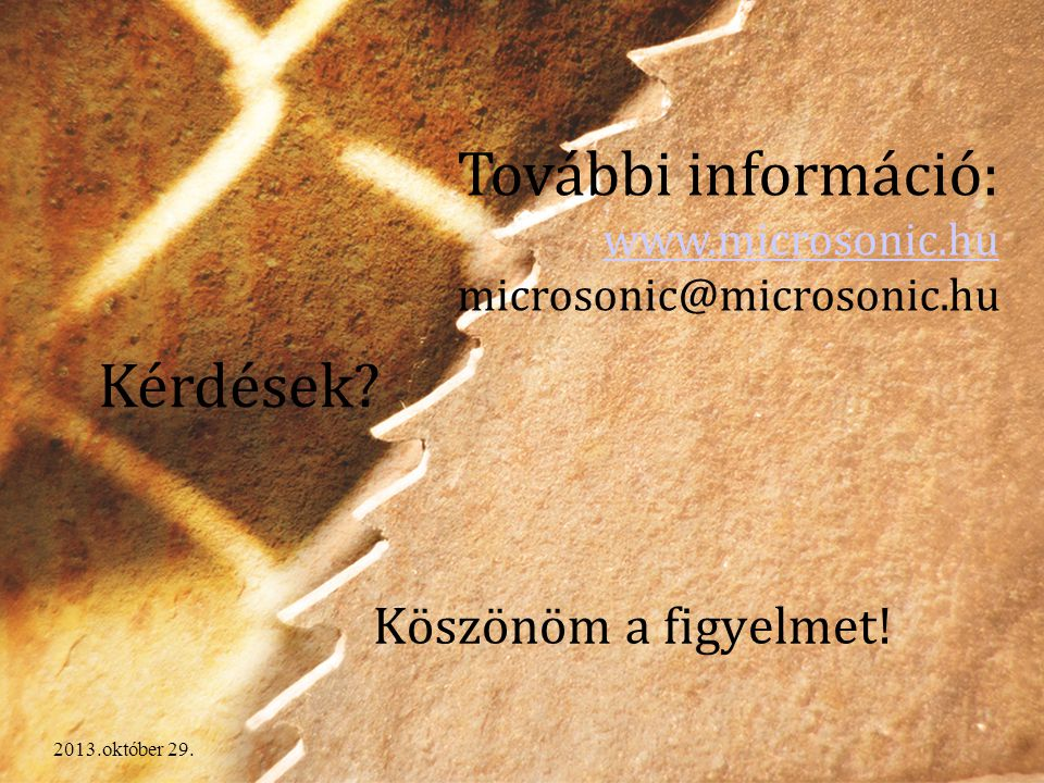 További információ: www.microsonic.hu microsonic@microsonic.hu