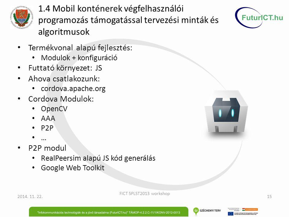 1.4 Mobil konténerek végfelhasználói programozás támogatással tervezési minták és algoritmusok