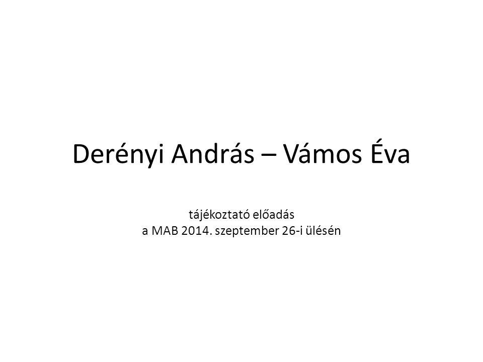 Derényi András – Vámos Éva tájékoztató előadás a MAB 2014