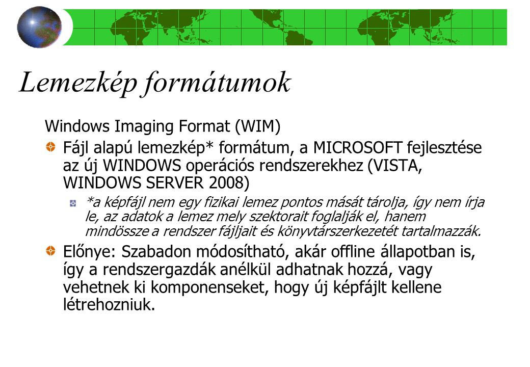 Lemezkép formátumok Windows Imaging Format (WIM)