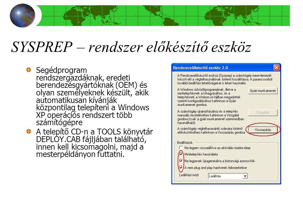 SYSPREP – rendszer előkészítő eszköz