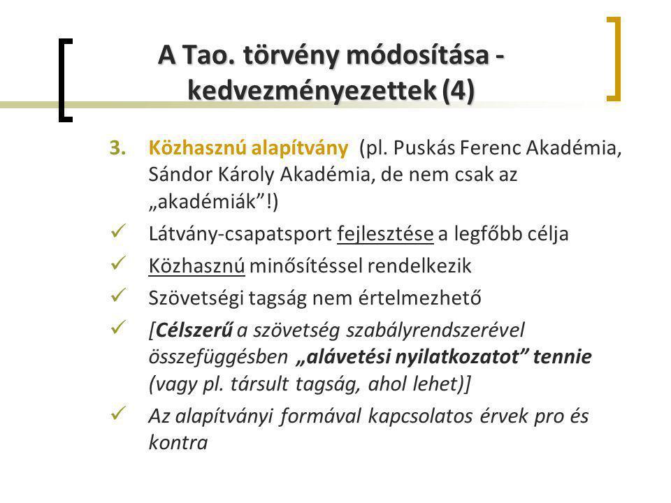 A Tao. törvény módosítása - kedvezményezettek (4)