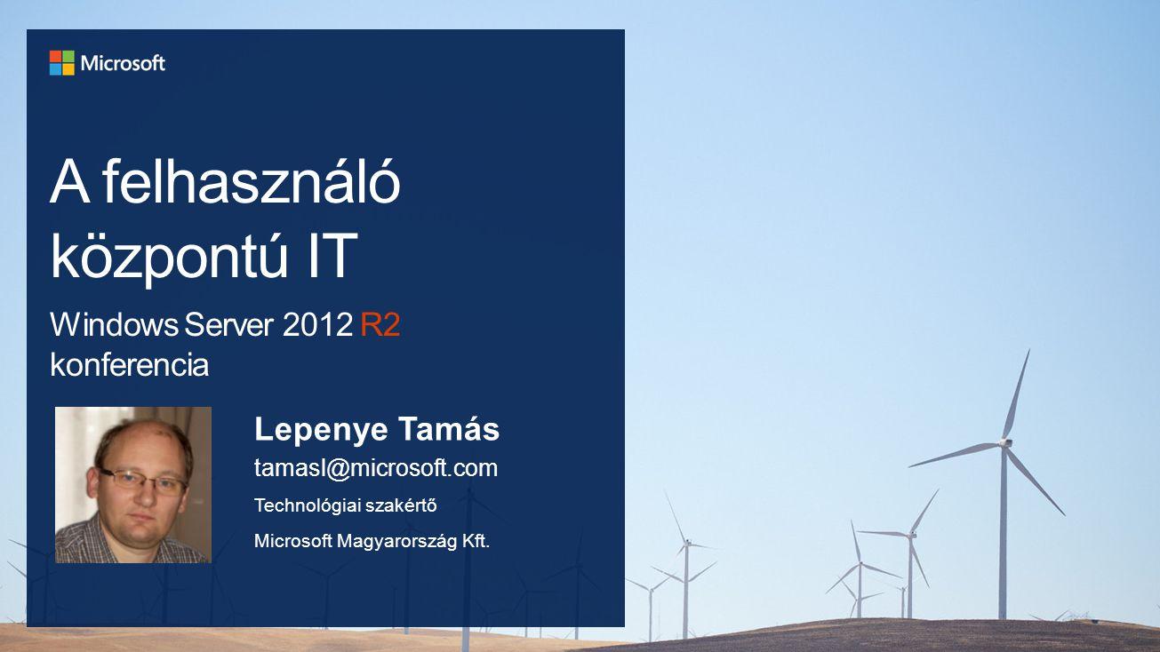 A felhasználó központú IT Windows Server 2012 R2 konferencia