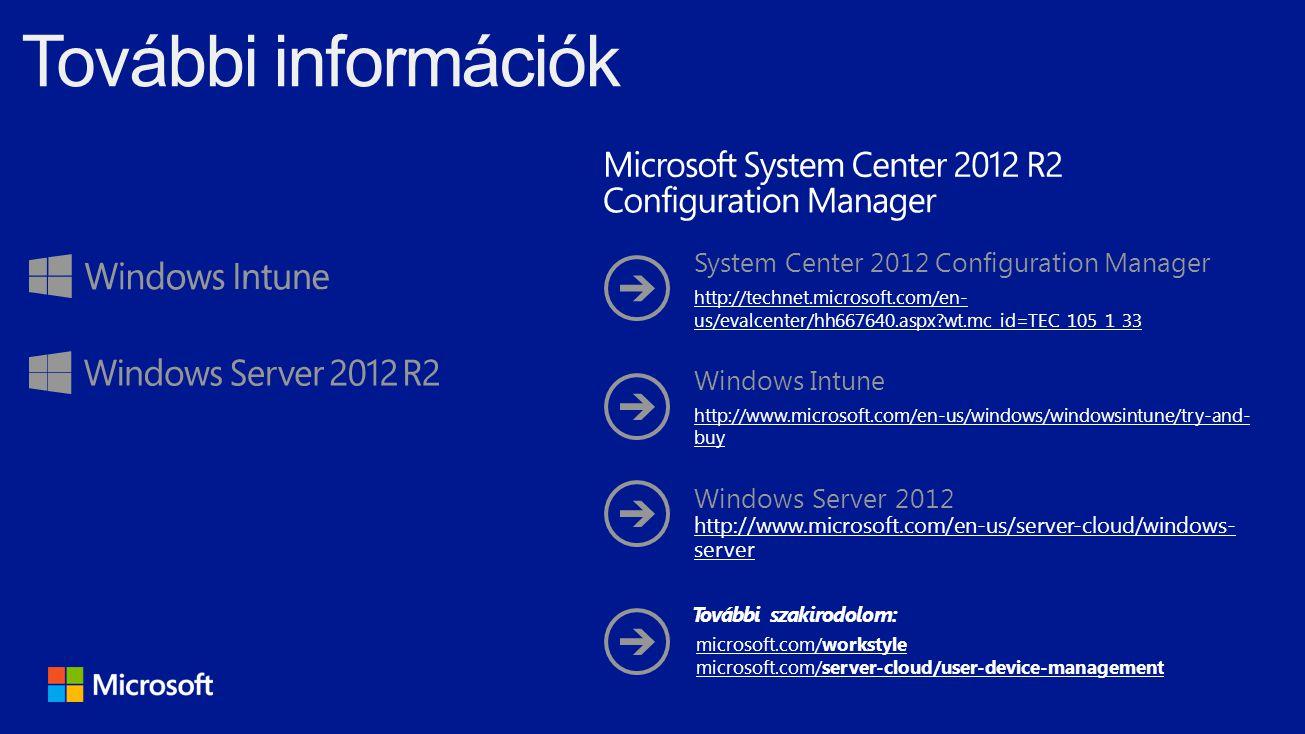 További információk System Center 2012 Configuration Manager