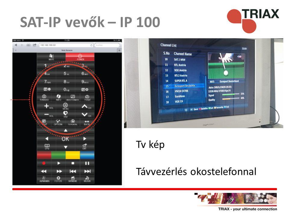 SAT-IP vevők – IP 100 Tv kép Távvezérlés okostelefonnal