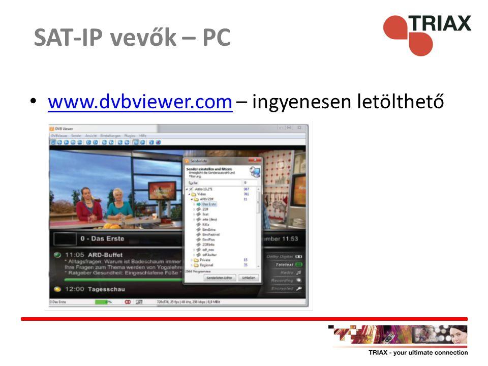 SAT-IP vevők – PC www.dvbviewer.com – ingyenesen letölthető
