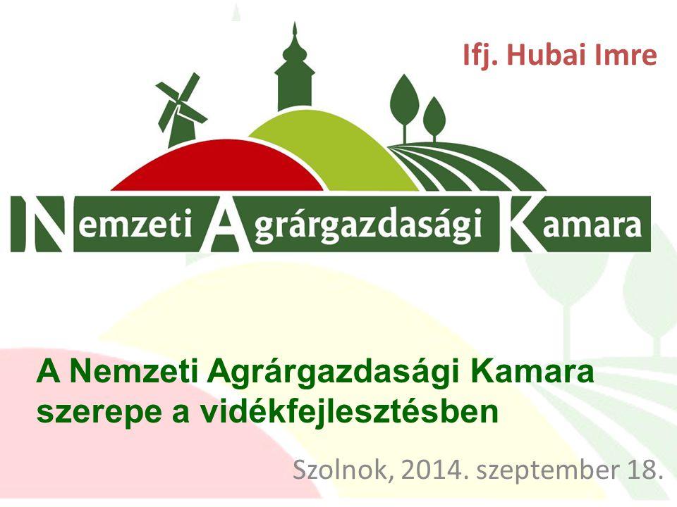 A Nemzeti Agrárgazdasági Kamara szerepe a vidékfejlesztésben