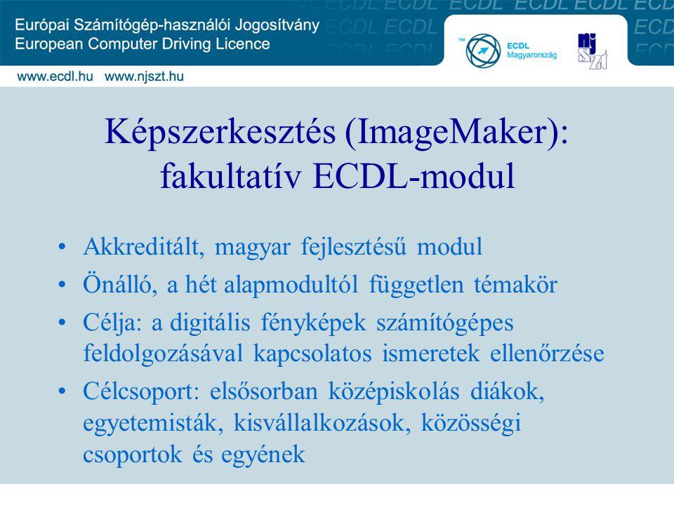 Képszerkesztés (ImageMaker): fakultatív ECDL-modul