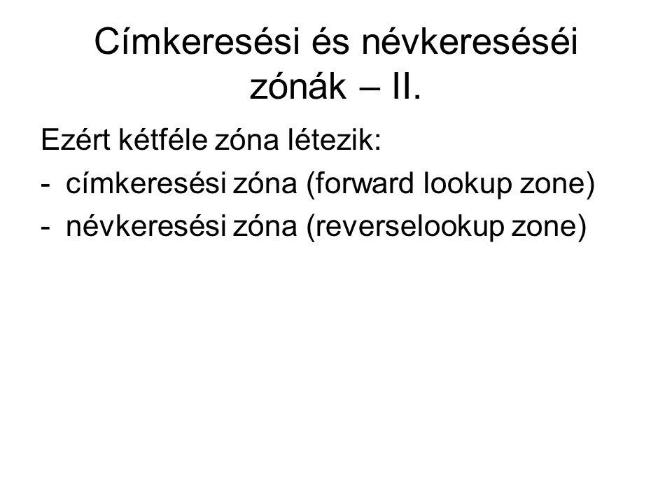 Címkeresési és névkereséséi zónák – II.