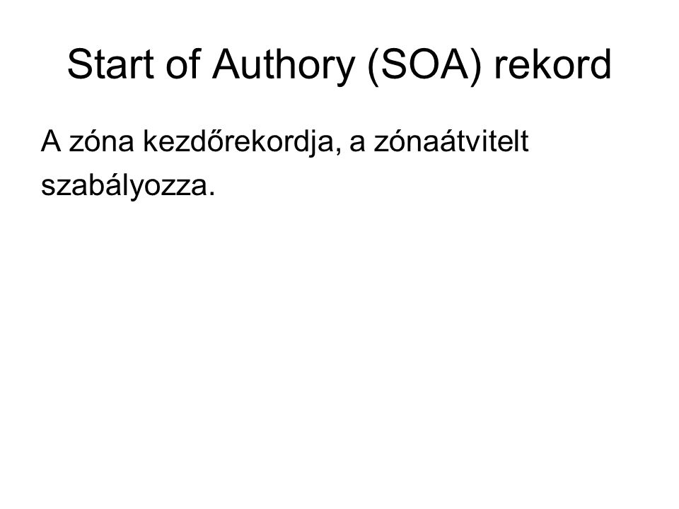 Start of Authory (SOA) rekord