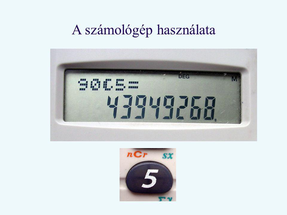 A számológép használata