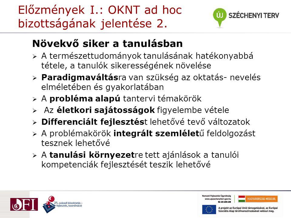 Előzmények I.: OKNT ad hoc bizottságának jelentése 2.