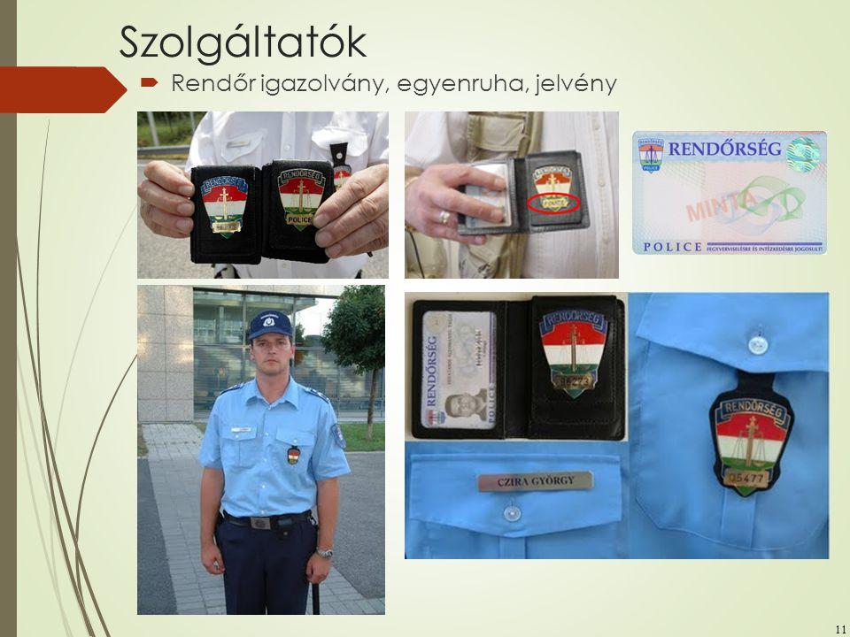Szolgáltatók Rendőr igazolvány, egyenruha, jelvény