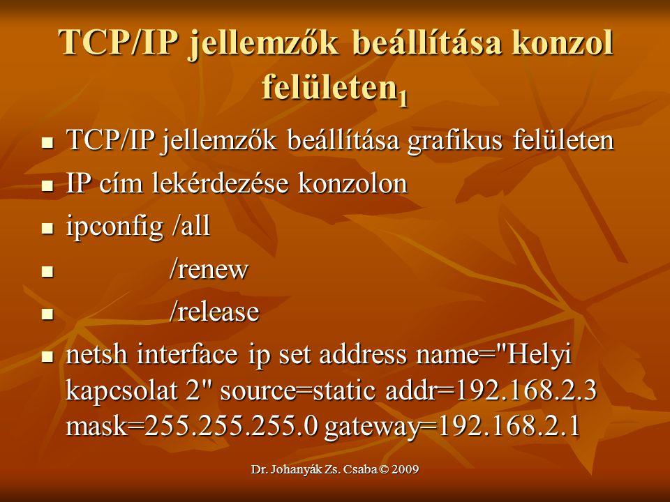 TCP/IP jellemzők beállítása konzol felületen1