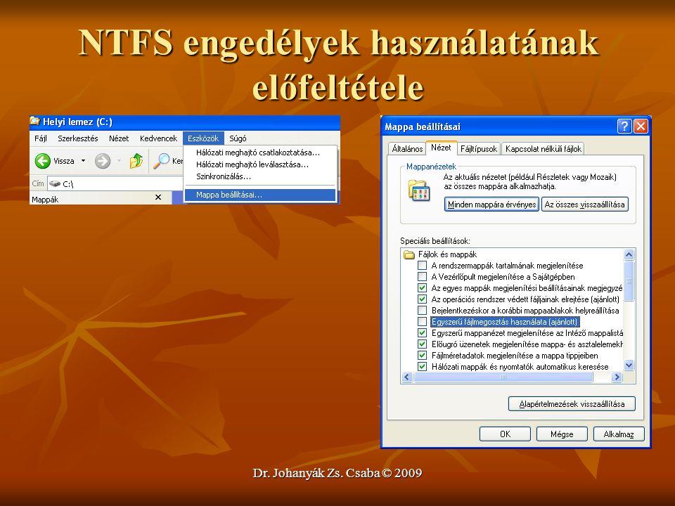 NTFS engedélyek használatának előfeltétele
