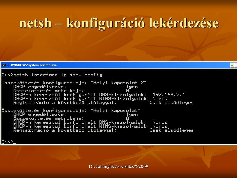 netsh – konfiguráció lekérdezése
