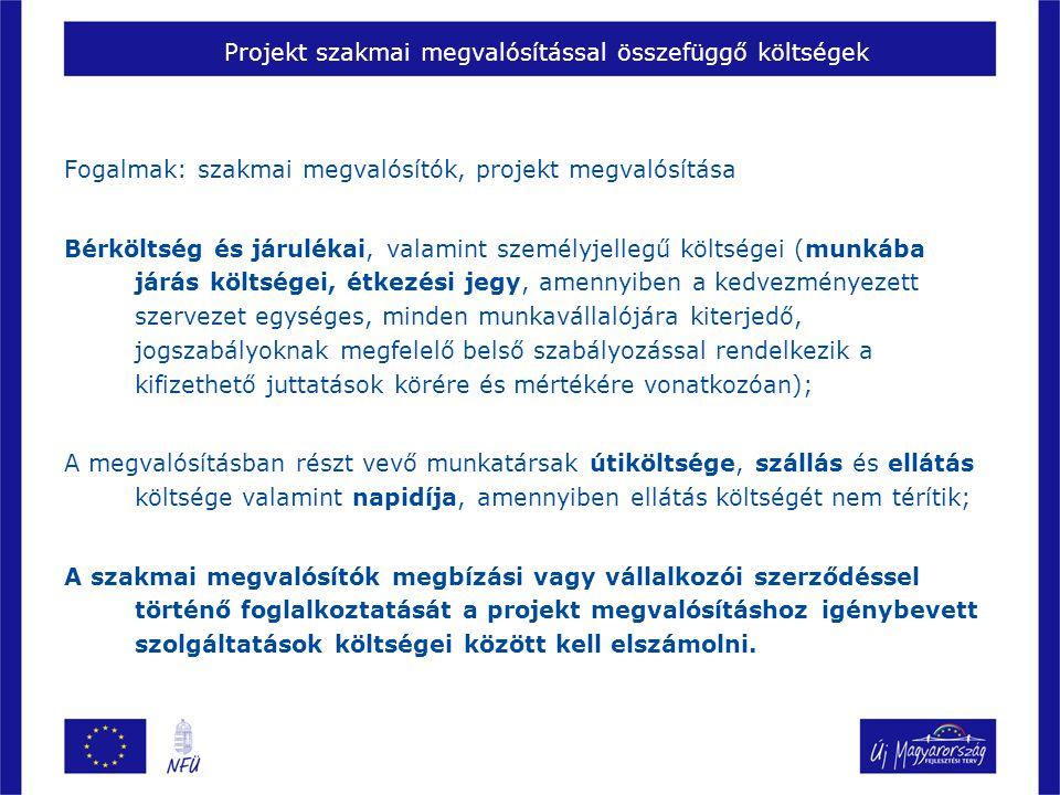 Projekt szakmai megvalósítással összefüggő költségek